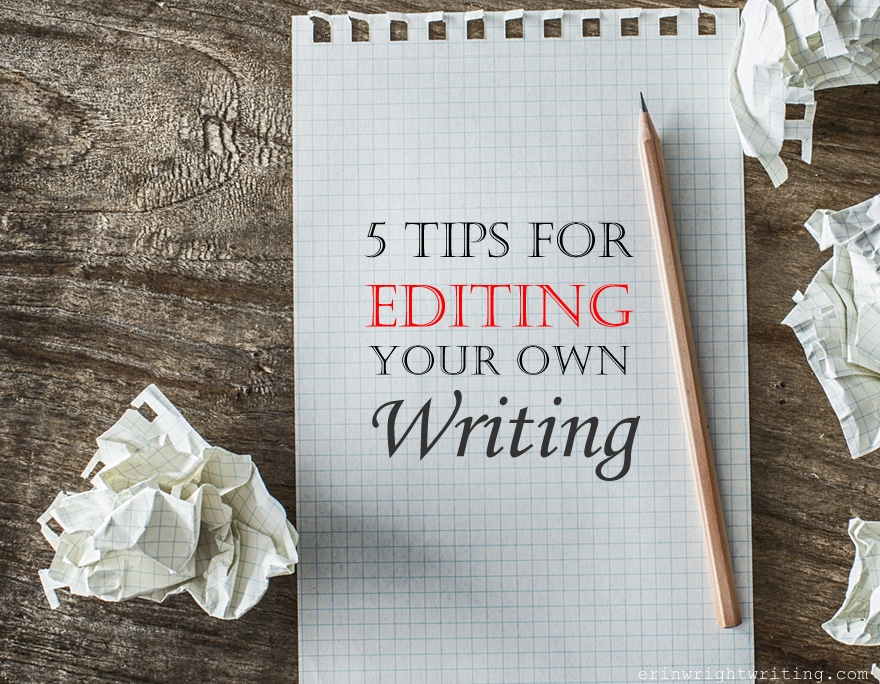 Image of Pencil and Paper | 5 Tips for Editing Your Own Writing