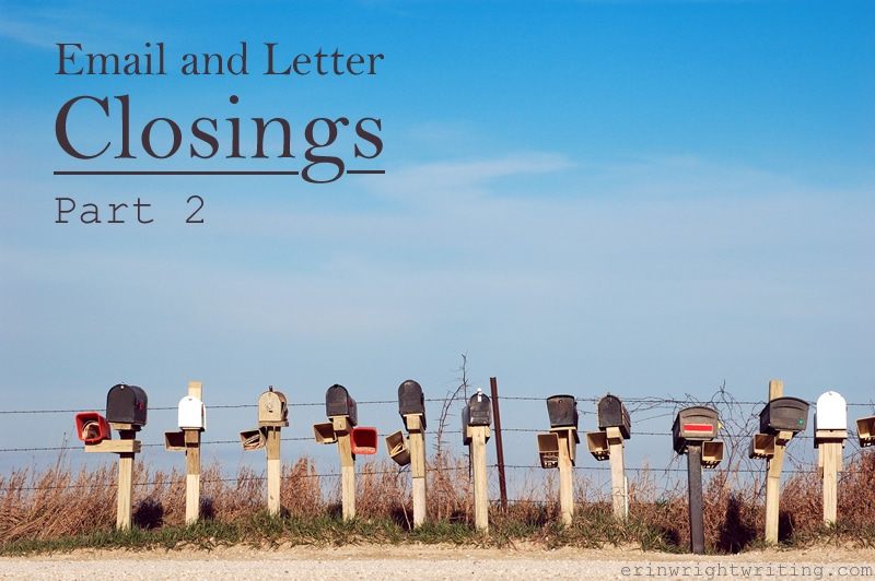 Email and Letter Closings, Part 2 Elliptical Clauses and Sentences as Letter Closings | Mailboxes in Front of Barbed Wire Fence