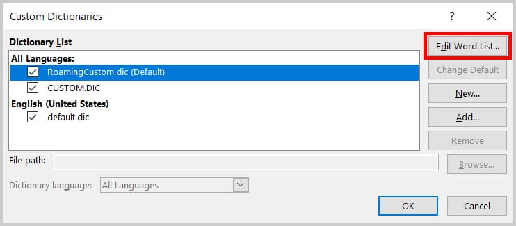 Image of the Custom Dictionaries Dialog Box Edit Word List Button | Step 6 in How to Edit Your Custom Dictionary in Word
