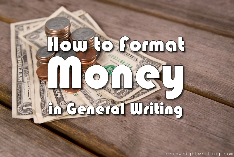 Image of U.S. Currency | How to Format Money in General Writing