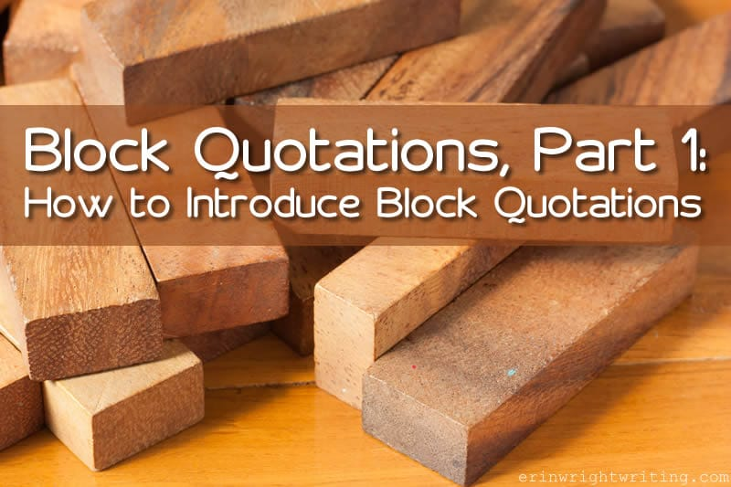 Block Quotations, Part 1: How to Introduce Block Quotations | Wooden Blocks
