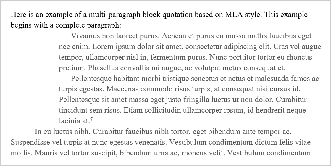 quoting paragraph essay mla Learn how to format block quotations including indentations, quotations within   block quotations are normally indented from the left side of the surrounding text   one paragraph, chicago style, apa style, and mla style recommend using a.