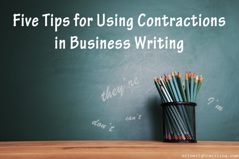 5 Tips for Using Contractions in Business Writing