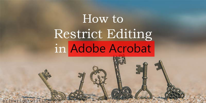 "Keys in sand with text overlay ""How to Restrict Editing in Adobe Acrobat"