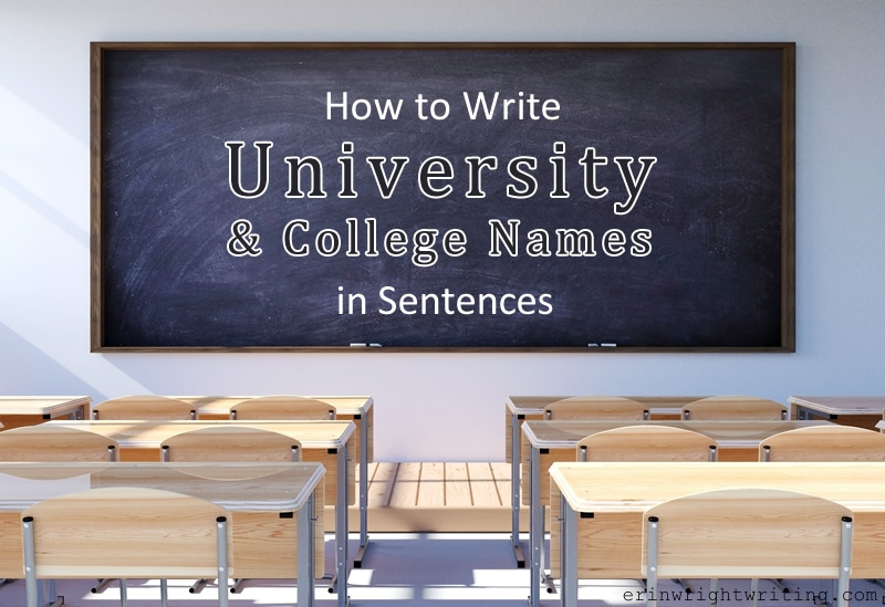 "Image of classroom with ""How to Write University and Colleges Names in Sentences"" on Chalkboard"