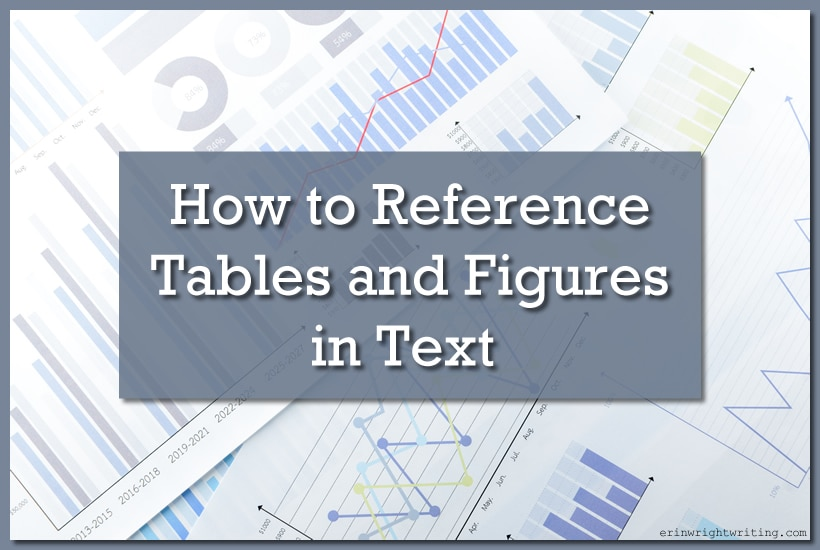 Image of Tables and Figures | How to Reference Tables and Figures in Text