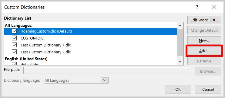 Add button in the Custom Dictionaries dialog box in Word 2019 / Word 365