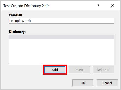 Add button in the Edit Word List dialog box in Word 2019 / Word 365