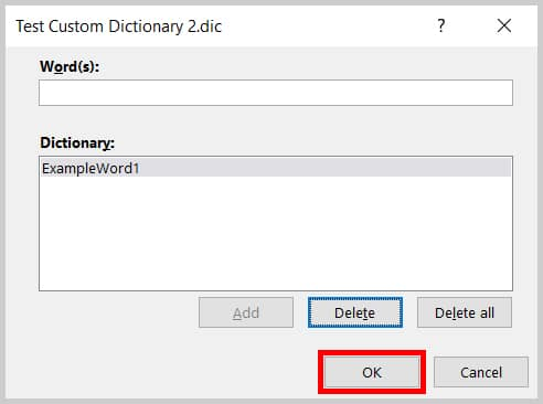 OK button in the Edit Word List dialog box in Word 2019 / Word 365