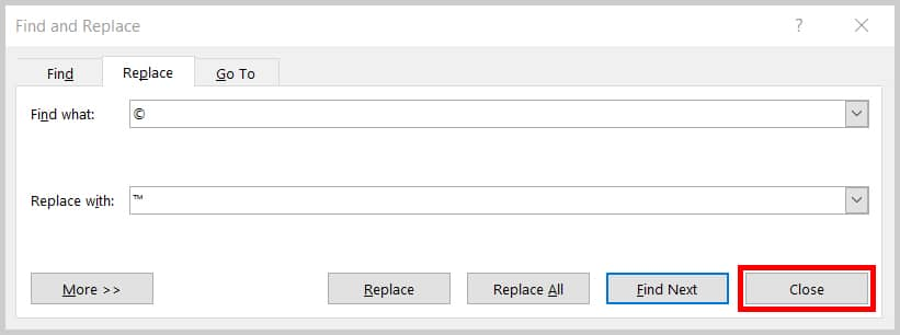 Close button in the Find and Replace dialog box in Word 2019/Word 365