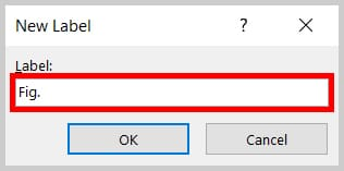 Label text box in the New Label dialog box in Word 2019 / Word 365