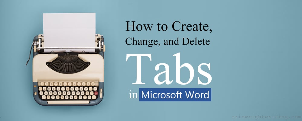 """Old-fashion typewriter with """"How to Create, Change, and Delete Tabs in Microsoft Word"""" heading overlay"""