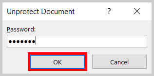 OK button in the Unprotect Document dialog box in Word 365/Word 2019