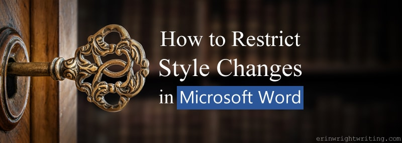 "Key in lock with text overlay ""How to Restrict Style Changes in Microsoft Word"""