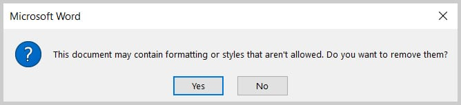 """Formatting or styles that aren't allowed"" dialog box in Word 365/Word 2019"