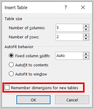 """Remember dimensions for new tables"" in the Insert Table dialog box in Word 365"