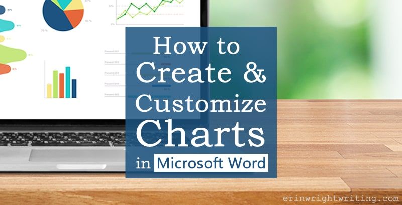 """Charts and graphs on laptop screen with text overlay """"How to Create and Customize Charts in Microsoft Word"""""""