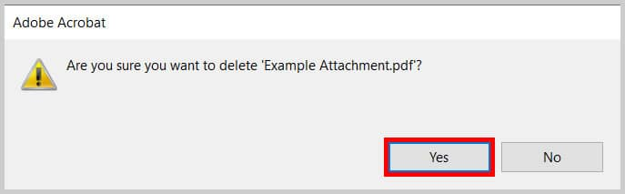 Adobe Acrobat Delete Attachment dialog box Yes button