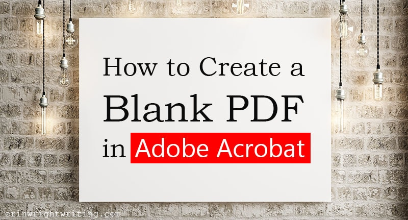 "White board against a brick wall with text overlay ""How to Create Blank PDF in Adobe Acrobat"""