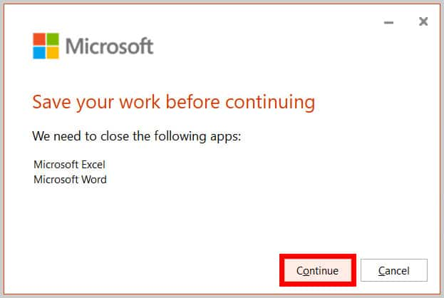 "Continue button in the ""Save your work before continuing"" dialog box in Word 365"