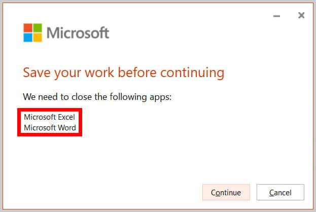 "Apps to close in the ""Save your work before continuing"" dialog box in Word 365"