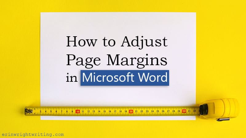 "Tape measure and paper with text overlay ""How to Adjust Page Margins in Microsoft Word"