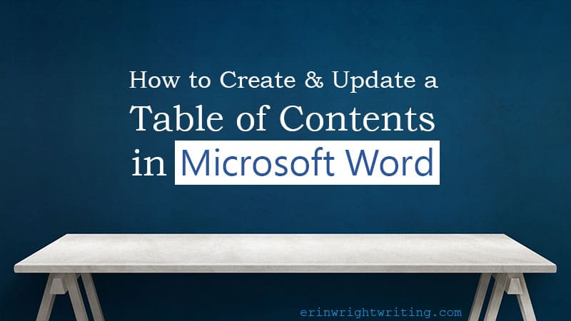 "White table against blue wall with text overlay ""How to Create and Update a Table of Contents in Microsoft Word"""