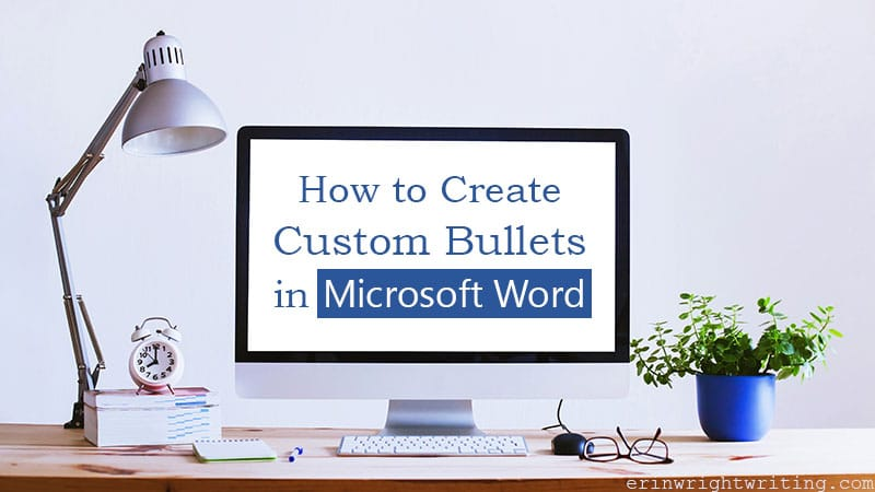 """Desktop computer with """"How to Create Custom Bullets in Microsoft Word"""" on the screen"""