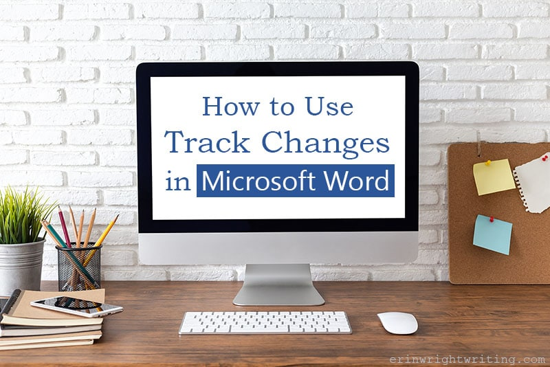 """Desk scene with computer screen that says """"How to Use Track Changes in Microsoft Word"""""""