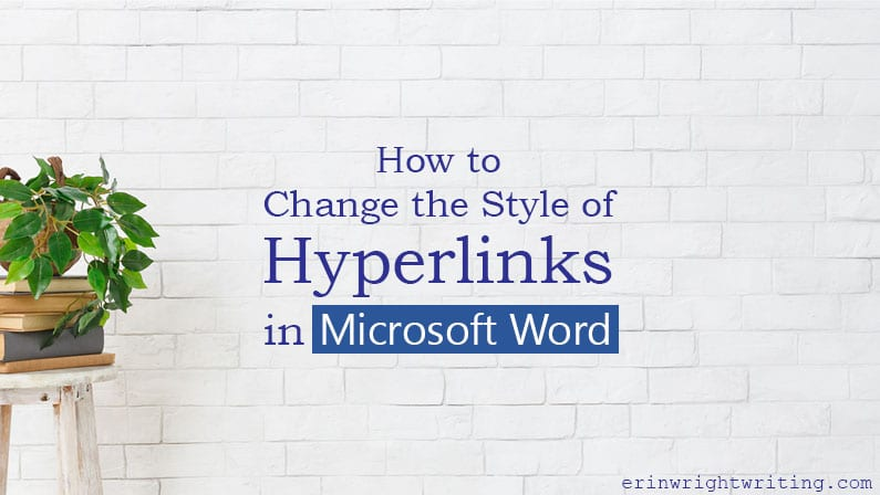 """Plant on books on top of plant stand with text overlay """"How to Change the Style of Hyperlinks in Microsoft Word"""""""