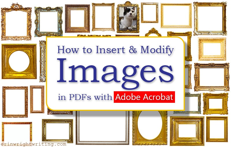 """Wall of picture frames with text overlay """"How to Insert and Modify Images in PDFs with Adobe Acrobat"""""""