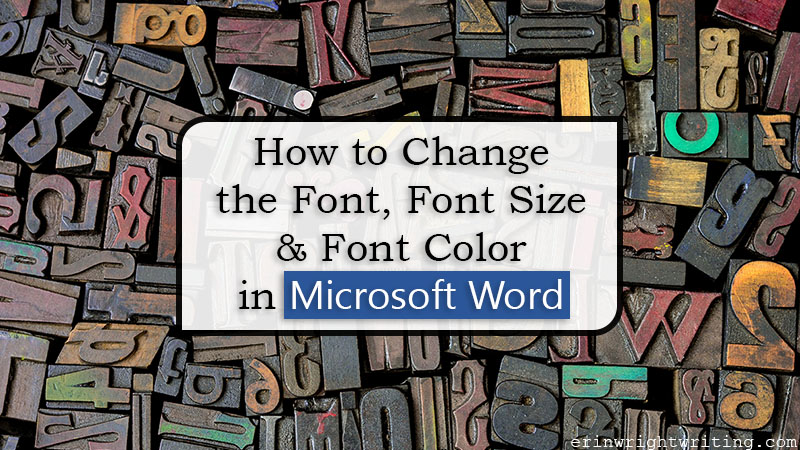 "Variety of letterpress blocks with text overlay ""How to Change the Font, Font Size, and Font Color in Microsoft Word"""