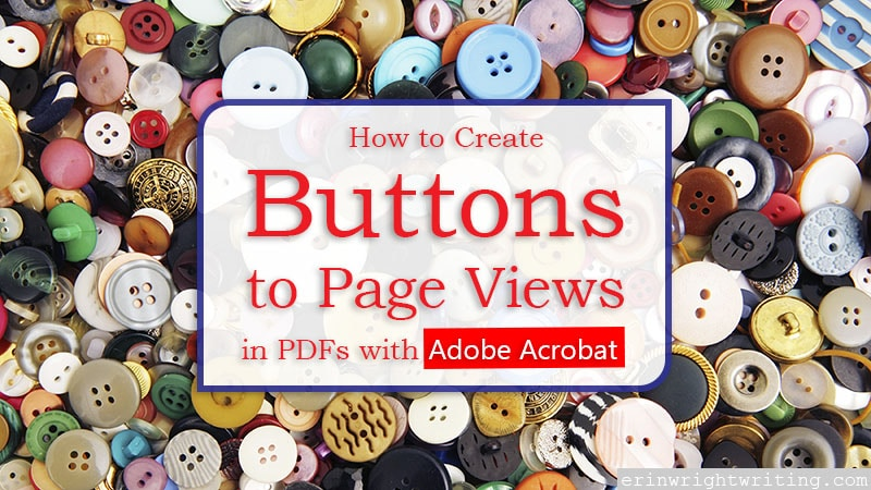"Collection of clothing buttons with text overlay ""How to Create Buttons to Page Views in PDFs with Adobe Acrobat"