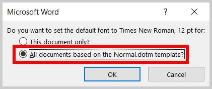 """""""All documents based on the Normal.dotm template?"""" option in Word 365"""
