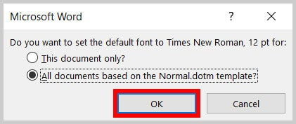 Default font question dialog box OK button in Word 365