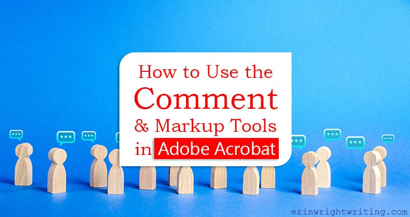 """Wooden people icons with comment bubbles with text overlay """"How to Use the Comment and Markup Tools in Adobe Acrobat"""""""