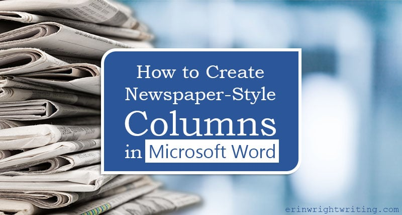 "Stack of newspapers with text overlay ""How to Create Newspaper-Style Columns in Microsoft Word"""
