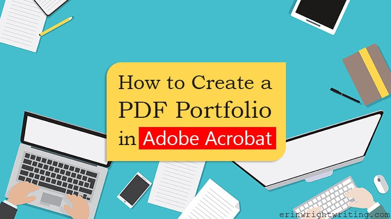 """Illustrated desk scene with text overlay """"How to Create a PDF Portfolio in Adobe Acrobat"""""""