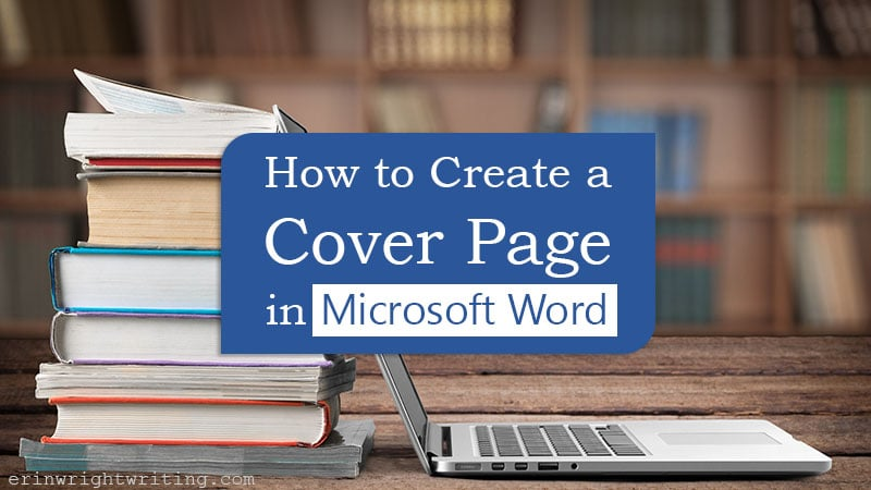 """Laptop and books with text overlay """"How to Create a Cover Page in Microsoft Word"""""""