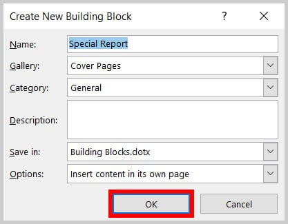 OK button in the Create New Building Block dialog box