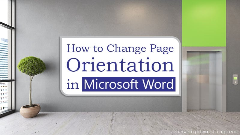 """Business lobby with text overlay """"How to Change Page Orientation in Microsoft Word"""""""