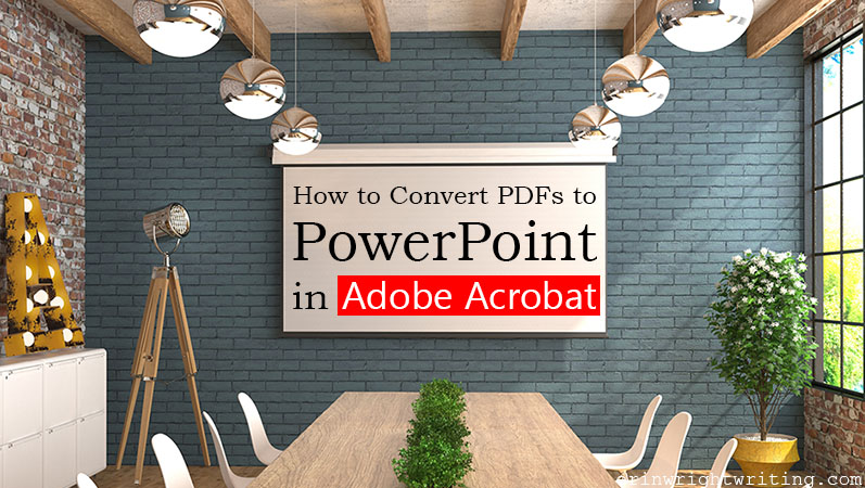 """Projector screen in meeting room with text overlay """"How to Convert PDFs to PowerPoint in Adobe Acrobat"""