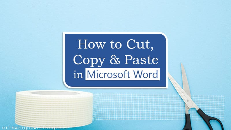 """Roll of tape and scissors with text overlay """"How to Cut, Copy, and Paste in Microsoft Word"""