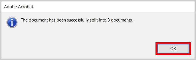 OK button in the dialog box stating the document has been successfully split in Adobe Acrobat