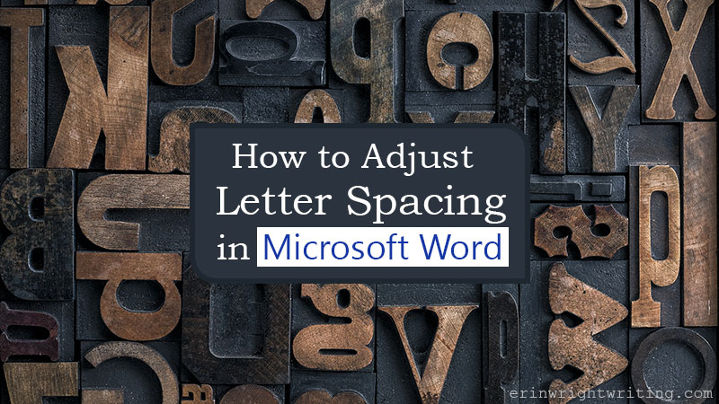 """Collection of woodcut letters with text overlay """"How to Adjust Letter Spacing in Microsoft Word"""""""
