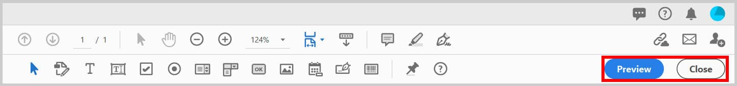 Preview and Close buttons in the Prepare Form toolbar in Adobe Acrobat