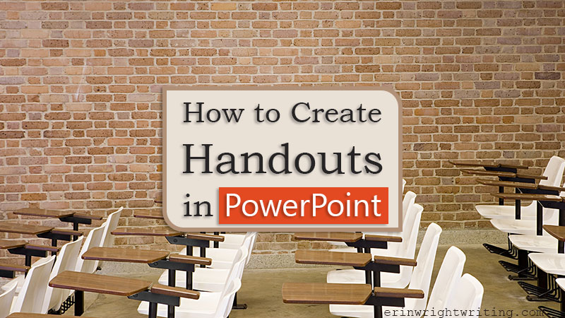 """Empty seats in lecture hall with text overlay """"How to Create Handouts in PowerPoint"""""""