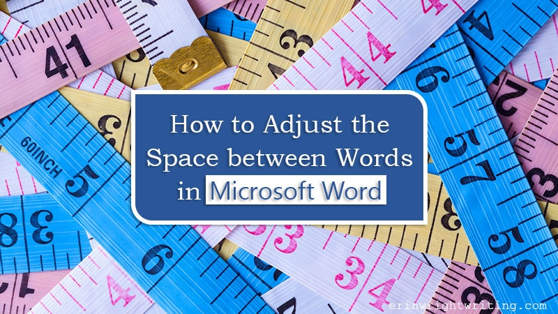 """Collection of multicolored tape measures with text overlay """"How to Adjust Space between Words in Microsoft Word"""""""