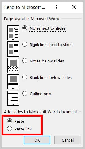 Paste and Paste link options in the Send to Microsoft Word dialog box in PowerPoint 365