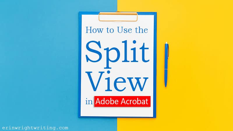 """Clipboard on blue and yellow background with text overlay """"How to Use the Split View in Adobe Acrobat"""""""